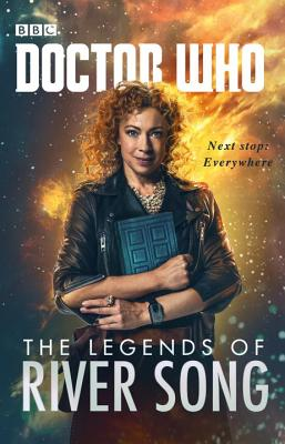 Doctor Who: The Legends of River Song - Colgan, Jenny T., and Rayner, Jacqueline, and Lyons, Steve