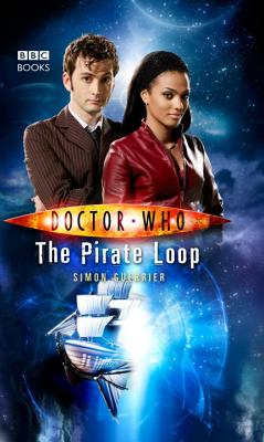 Doctor Who: The Pirate Loop - Guerrier, Simon
