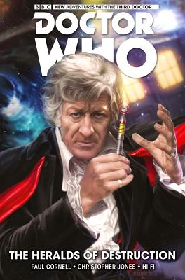 Doctor Who: The Third Doctor Volume 1 - The Heralds of Destruction - Cornell, Paul