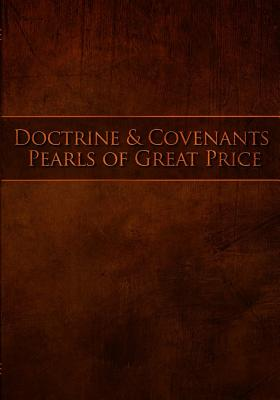 Doctrine and Covenants Pearls of Great Price: Restoration Scriptures Preview - Hamill Et Al, Chris, and Hamill, Michael (Compiled by), and Savage, Jeff (Compiled by)