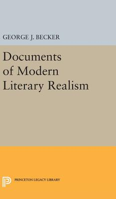 Documents of Modern Literary Realism - Becker, George Joseph (Editor)