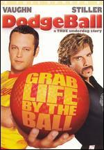 Dodgeball: A True Underdog Story [P&S]