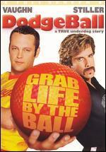 Dodgeball: A True Underdog Story [P&S]