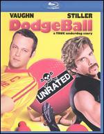 Dodgeball: A True Underdog Story [WS] [Unrated] [Blu-ray]