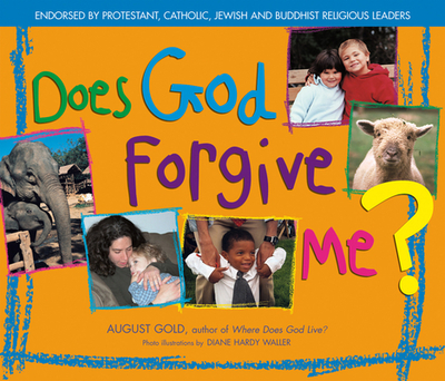 Does God Forgive Me? - Gold, August, and Waller, Diane Hardy (Photographer)