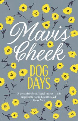 Dog Days - Cheek, Mavis