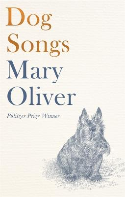 Dog Songs: Poems - Oliver, Mary