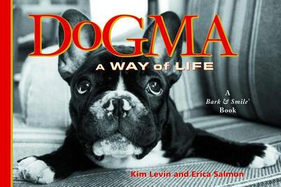 Dogma: A Way of Life - Levin, Kim