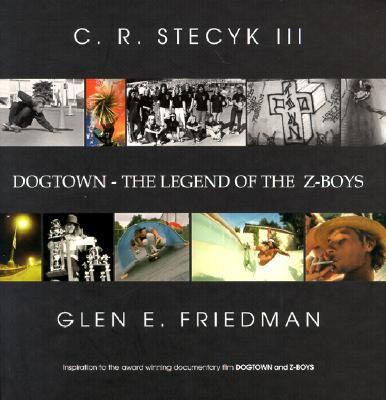 Dogtown - The Legend of the Z-Boys - Friedman, Glen
