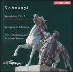 Dohnányi: Symphony No. 2; Symphonic Minutes