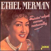Doin' What Comes Naturally! - Ethel Merman