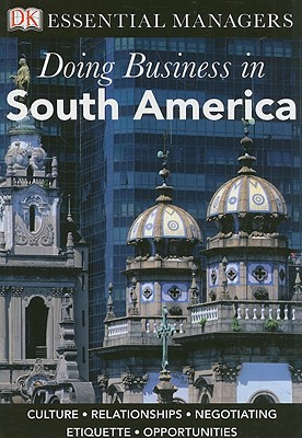 Doing Business in South America - Jones, Victoria