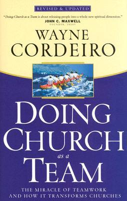 Doing Church as a Team - Cordeiro, Wayne, Dr.
