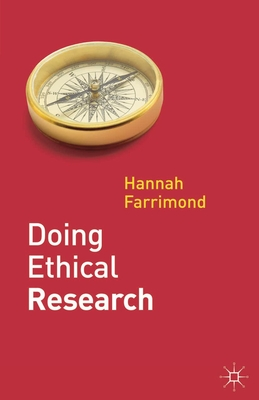 Doing Ethical Research - Farrimond, Hannah