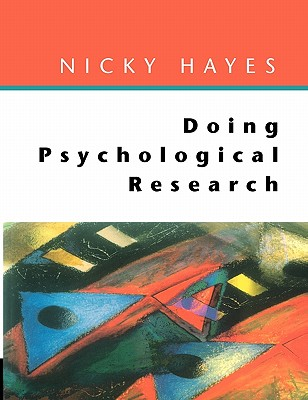 Doing Psychological Research - Hayes, Nick