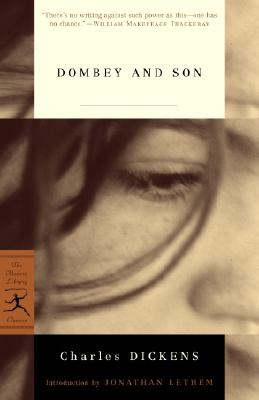 Dombey and Son - Dickens, Charles, and Lethem, Jonathan (Introduction by)