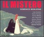 Domenico Monleone: Il Mistero
