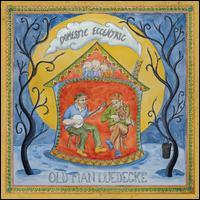 Domestic Eccentric - Old Man Luedecke