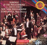 Domingo at the Philharmonic - Adriana Morelli (soprano); Plácido Domingo (tenor); New York Philharmonic