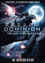 Dominion: The Last Star Warrior