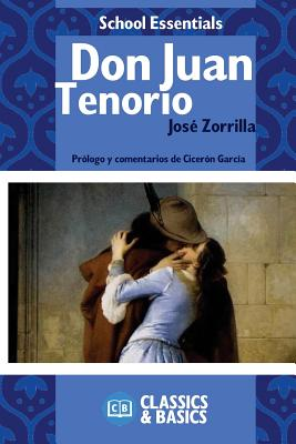 Don Juan Tenorio - Zorrilla, Jose, and Garcia, Ciceron (Commentaries by)