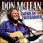 Don Mclean: American Troubadour