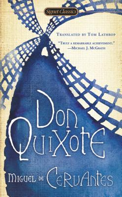 Don Quixote - de Cervantes Saavedra, Miguel, and Lathrop, Tom (Translated by)