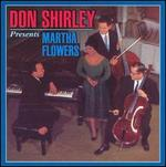 Don Shirley Presents Martha Flowers