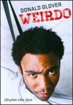 Donald Glover: Weirdo - Live From New York