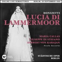 Donizetti: Lucia di Lammermoor (Berlin, 1955) - Giuseppe di Stefano (vocals); Giuseppe Zampieri (vocals); Luisa Villa (vocals); Maria Callas (vocals); Mario Carlin (vocals);...