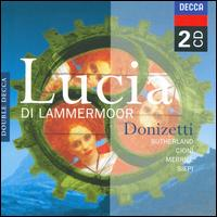 Donizetti: Lucia di Lammermoor - Ana Raquel Satre (vocals); Cesare Siepi (vocals); Joan Sutherland (vocals); Kenneth MacDonald (vocals);...