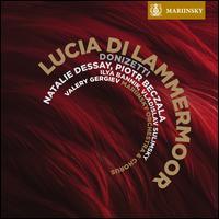 Donizetti: Lucia di Lammermoor - Dmitry Voropaev (tenor); Ilya Bannik (bass); Natalie Dessay (soprano); Piotr Beczala (tenor); Sascha Reckert (harmonica);...