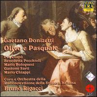 Donizetti: Olivo e Pasquale - Benedeta Pecchioli (alto); Carlo Gaifa (tenor); Eva Csapo (soprano); Gastone Sarti (bass); Gino Orlandini (bass);...