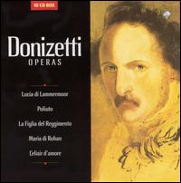 Donizetti: Operas - Adelina Scarabelli (vocals); Angelo Degl'Innocenti (vocals); Angelo Romero (vocals); Barbara Briscik (vocals);...