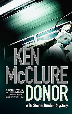 Donor: A Dr Steven Dunbar Mystery - McClure, Ken