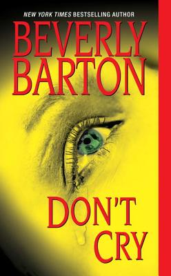 Don't Cry - Barton, Beverly