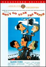 Don't Go Near the Water - Charles Walters