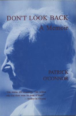 Don't Look Back - O'Connor, Patrick