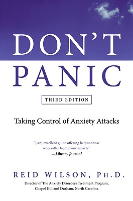 Don't Panic: Taking Control of Anxiety Attacks - Wilson, Reid