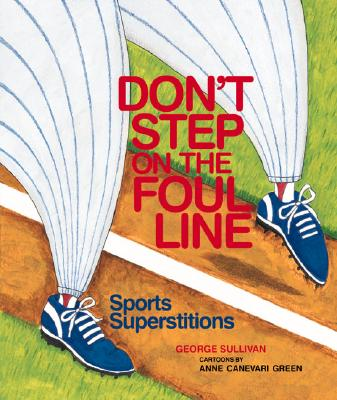 Don't Step on the Foul Line - Sullivan, George