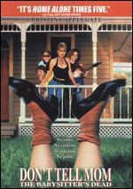 Don't Tell Mom the Babysitter's Dead [P&S] - Stephen Herek