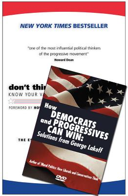Don't Think of an Elephant! & How Democrats and Progressives Can Win (Book & DVD Bundle) - Lakoff, George