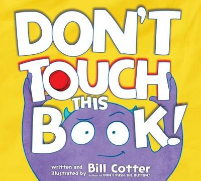 Don't Touch This Book! - Cotter, Bill