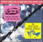 Doo-Wop Car & Angel Songs