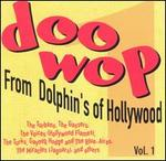 Doo-Wop from Dolphin's of Hollywood, Vol. 1