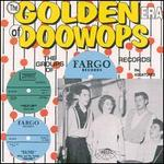Doo Wop: Golden Era of Fargo Records
