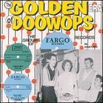Doo Wop: Golden Era of Fargo Records