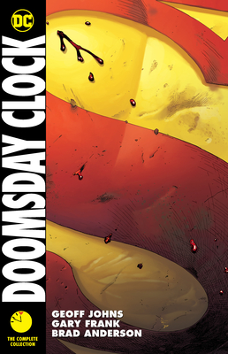 Doomsday Clock: The Complete Collection - Johns, Geoff