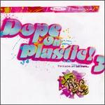 Dope on Plastic, Vol. 3