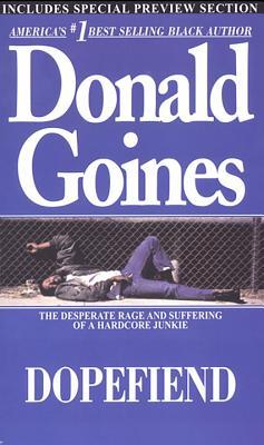 Dopefiend - Goines, Donald